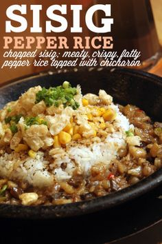 SISIG PEPPER RICE