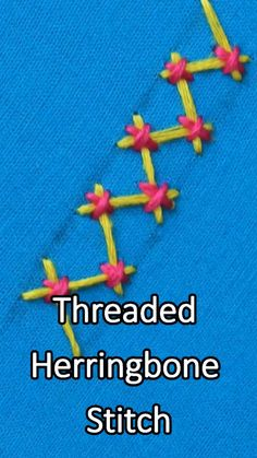 Threaded Herringbone Stitch In Hand Embroidery (Step By Step & Video) Hand Embroidery Videos, Machine Embroidery Projects, Learn Embroidery, Hand Embroidery Stitches, Hand Embroidery Designs, Cross Stitch Embroidery, Embroidery Suits, Modern Embroidery, Needlepoint Designs