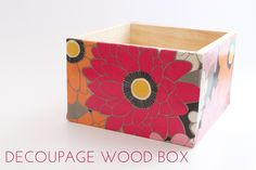 Decoupage Wood Box | thesassylife