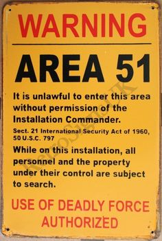 Intentionally Made Rusty Decorative Warning Area 51 Tin Retro/Vintage Wall Sign