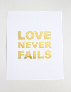 decorate my workspace with inspirational quotes including the gold foil LOVE NEVER FAILS print from the Southern Weddings shop My Funny Valentine, Lara Casey, Gold Foil Print, Love Never Fails, Goals Planner, Southern Weddings, Beautiful Words, Ballet Beautiful, Me Quotes