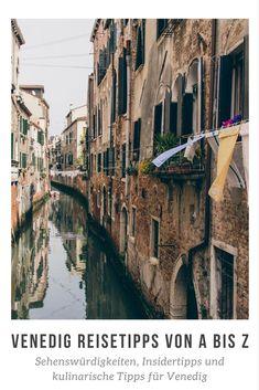 #Reisetipps, #Sehenswürdigkeiten, #Insidertipps, Ausflugsmöglichkeiten und kulinarische Empfehlungen für die Lagunenstadt #Venedig.