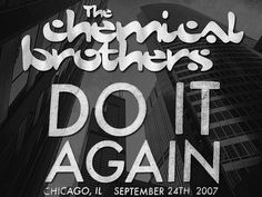 Chemical Brothers logo t-shirt with screen printed text superimposed over image of the Sears Tower (picture taken same day as concert)