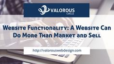 Website Functionality: A Website Can Do More Than Market and Sell (Part One) - Grand Rap...