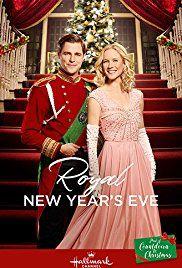 Royal New Year S Eve Hallmark December 30 2017 A Romance Film Directed By Monika Mi Family Christmas Movies Christmas Movies On Tv Hallmark Christmas Movies
