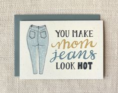 Funny Mother's Day cards: Mom Jeans Card from Wit and Whistle