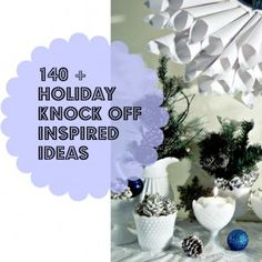 Holiday knock off inspired ideas