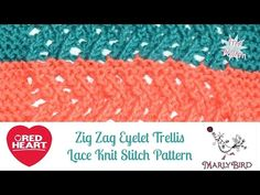 Learn How to Knit the Zig Zag Eyelet Trellis Lace Stitch Pattern   Red Heart