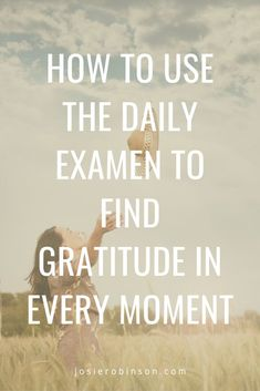 How to practice the Daily Examen prayer to find Gratitude and Grace in every moment from The Gratitude Jar blog. One of my favorite nightly prayer of gratitude rituals to end each day on a positive note. Includes a beautiful FREE printable of The Daily Examen! #gratitude #prayer #dailyexamen Prayers Of Gratitude, Gratitude Jar, Simple Prayers, Attitude Of Gratitude, Gratitude Journals, Inner Peace, Being Used, Insight, Spirituality