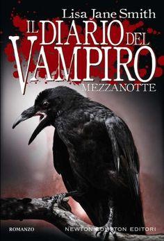 """""""Il Diario Del Vampiro - Mezzanotte"""" by Lisa J. Smith (The Return: Midnight, Chapters 1-21)"""