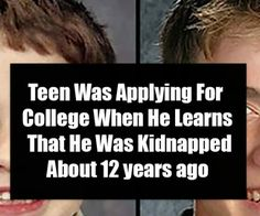 Teen Was Applying For College When He Learns That He Was Kidnapped About 12 years ago Apply For College, Missing And Exploited Children, Lose 15 Pounds, Schools First, Social Media Site, Word Of The Day, Thyroid, Lose Belly Fat, Need To Know