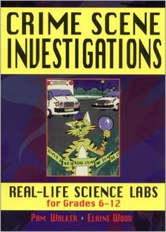 """Crime Scene Investigations: Real Life Science Labs For Grades 6-12: Pam Walker, Elaine Wood, """"This unique resource offers activities in earth, life, and physical science as well as science inquiry and technology. The Grades 6-12 level book provides labs on life, physical, and earth science as well as critical thinking. Like real-life forensic scientists, students observe carefully, organize, and record data, think critically, and conduct simple tests to solve crimes."""""""