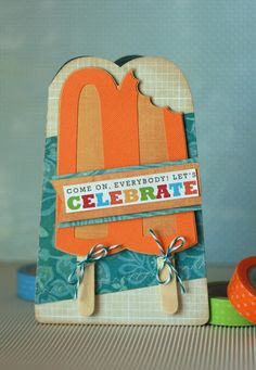 This Popsicle Card is just too cute made by Amy!  It's the perfect card for any summer celebration or a kids birthday!  From the FRUITY FIESTA SVG KIT.