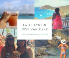 Inspiration for Two Days on Jost Van Dyke in the British Virgin Islands