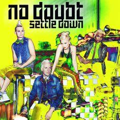 """Arte de """"Settle Down"""" el primer sencillo de No Doubt."""