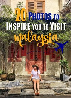 20 Photos to Inspire You to Visit Malaysia. #travelmatters