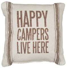 Happy Campers Live Here