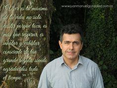 www.juanmanuelgonzalez.com.co Vivir la vida con determinación y acción.