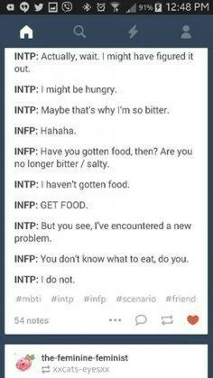 This is so my brain! I'm an infp who sometimes is an intp so this is like the two sides of my brain arguing lol Intp Personality Type, Myers Briggs Personality Types, Intj Intp, Introvert, Myers Briggs Intp, Myer Briggs, Intp Female, Psychology Quotes, Mom Humor