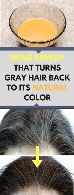 HOME REMEDY THAT TURNS GRAY HAIR BACK TO ITS NATURAL COLOR ( NEED TO KNOW ! )