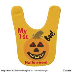 Baby's First Halloween Pumpkin Bib for Baby Boy or Girl.  Cute orange smiling pumpkin with red eyes, black teeth and big stalk with Boo written in a fun font on a harvest gold background bib.  Nice for trick-or-treating, Halloween birthday, baby shower.   Original Graphic Art Hand-Painted Digital design & Text saying by TamiraZDesigns via:  www.zazzle.com/tamirazdesigns*