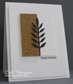 Birthday card by Loll Thompson. Simple, unique design gives this card eye appeal. Simple to make with a die cut tree, and cork or brown kraft cardstock. See the full line of cardstock available at www.cardstockshop.com