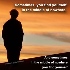 The truth is we all get lost as we try to find our way. But it's not how many times we get lost but how many times we get back on the path that's important.  And sometimes when you lose your way you find yourself !  To your outrageous success