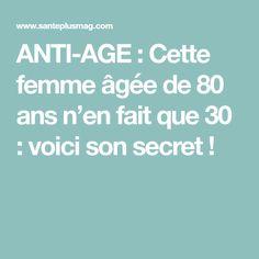 ANTI-AGE : Cette femme âgée de 80 ans n'en fait que 30 : voici son secret !