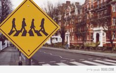 Warning! Beatles Crossing! I want this sign posted outside my house!