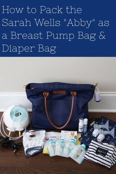 How to Pack the Sarah Wells Abby as a Breast Pump Bag and Diaper Bag - Everything an exclusively pumping mom includes in her bag for breastfeeding.