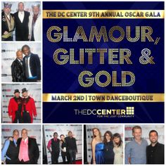 Join us for the our 9th Annual Oscar Gala! Glamour, Glitter, & Gold! Get your tickets now at: http://thedccenter.org - #oscars #LGBT #DC #teampeaches