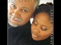 Joe Sample & Lalah Hathaway - When Your Life Was Low is my all time favorite Jazz album! Music Mix, Sound Of Music, Good Music, My Music, Music Guitar, Jazz Artists, Jazz Musicians, Music Artists, Black Artists