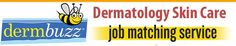 Dermbuzz.com is a dermatology Jobs recruitment website covering latest dermatologist jobs and resources for both job seekers and employers.