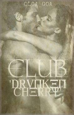 #clubdrunkencherry #fanart #posters #posterdesign #books #bookstagram #bookworm #olgagoawriter #writer #darkromance Dark Romance, Poster Design, Fan Art, Poster S, Romance Books, Cherry, Club, My Favorite Things, Movie Posters