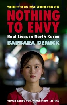 Search results for: nothing to envy reals lives in north korea barbara demick eric lafforgue 9781847081414 Book Club Books, Good Books, Books To Read, Book Nerd, Reading Lists, Book Lists, Reading 2016, Nothing To Envy