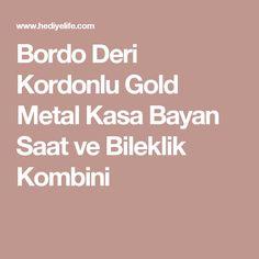Bordo Deri Kordonlu Gold Metal Kasa Bayan Saat ve Bileklik Kombini