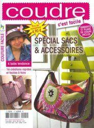Coudre c'est facile - Special sacs et accessoires 2010-1