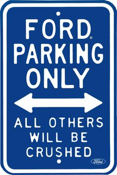 ford signs | Ford Parking Only | Street Signs (Rectangle) | Tin Sign Factory ...