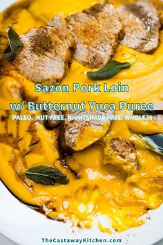 An easy Instant Pot Recipe that combines Latin Flavors with Fall Vibes! Sazón Pork Loin with Butternut Yuca Puree is perfection! #whole30 #paleo #aip