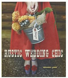 """Rustic Wedding Chic"