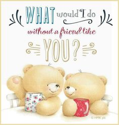 Your so kind Sweet Pat ! Cute Teddy Bear Pics, Teddy Bear Quotes, Teddy Bear Pictures, Teddy Bears, Hugs And Kisses Quotes, Hug Quotes, Besties Quotes, Friendship Poems, Friend Friendship