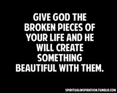 Give to God. He makes beautiful things out of the dust and dirt of our lives. He is the Creator of all things. Quotes To Live By, Me Quotes, Prayer Quotes, Qoutes, Td Jakes Quotes, Spiritual Inspiration, Spiritual Quotes, Christian Quotes, Gods Love