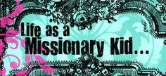 Such a neat blog written by an MK whose faith really shines through!