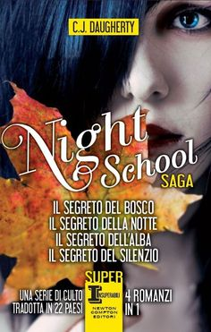 Night school saga - C. J. Daugherty
