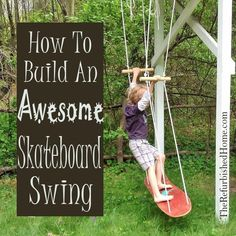 how to make an awesome skateboard swing, how to, outdoor living, repurposing upcycling