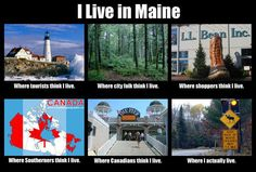 I live in Maine. *sigh*