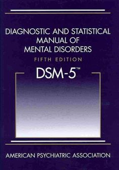 """When you men talk """"DSM"""", all I think is """"Yup, mental issues.""""  Diagnostic and statistical manual of mental disorders : DSM-5"""