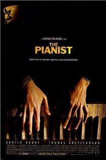 The Pianist, 2002, A Polish Jewish musician struggles to survive the destruction of the Warsaw ghetto of World War II.    Director:  Roman Polanski  Writers:  Ronald Harwood (screenplay), Wladyslaw Szpilman (based on the book by)  Stars:  Adrien Brody, Thomas Kretschmann and Frank Finlay