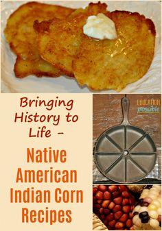 Historical Cooking: Native American Corn Recipes As you're studying early American history, make sure to learn about the American Indians Indian Corn Recipes, Ethnic Recipes, Colonial Recipe, Native Foods, Cooking Recipes, Healthy Recipes, Cooking Corn, Vintage Recipes, Tasty Dishes