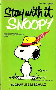 Stay with it, Snoopy - Summers Fly, Winters Walk; 1980